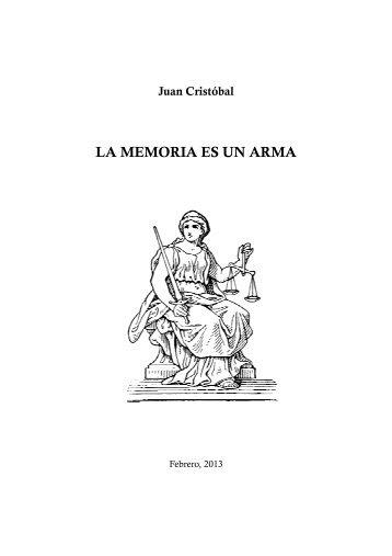 LA MEMORIA ES UN ARMA (Juan Cristóbal) [PDF] - Runa Yachachiy