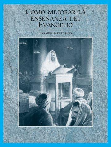 mejorar la enseñanza del Evangelio: Una guía para el líder