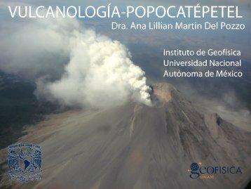 Conferencia Vulcanología del Popocatépetl Dra. Ana Lillian Martín ...