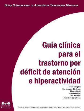 Guía clínica para el trastorno por déficit de atención e hiperactividad