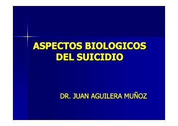 ASPECTOS BIOLOGICOS DEL SUICIDIO