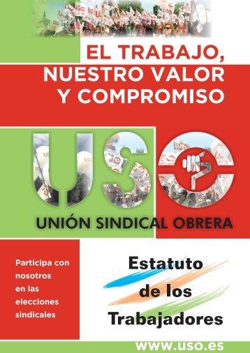 Estatuto de los Trabajadores - Sección Sindical de USO en Indra ...