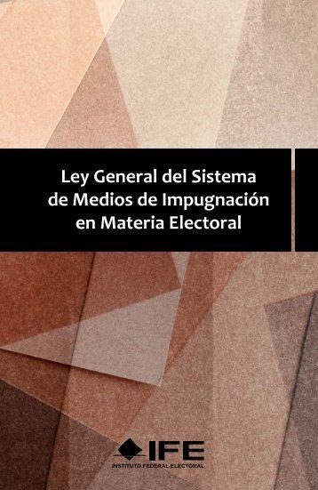 ley general del sistema de medios - Instituto Federal Electoral