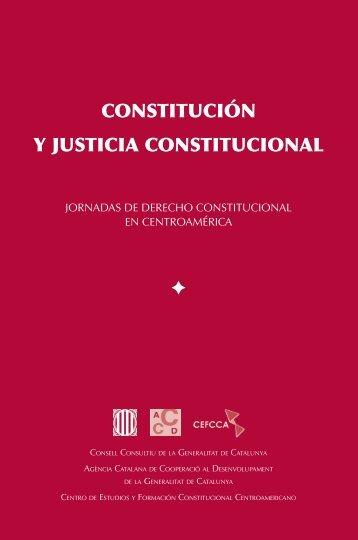 Constitución y Justicia Constitucional - Corte de Constitucionalidad