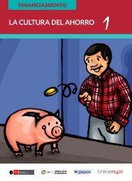 La CuLtura DeL – Ahorro FINANCIAMIENTO - CRECEmype