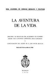 LA AVENTURA DE LA VIDA - Real Academia de Ciencias Morales y ...
