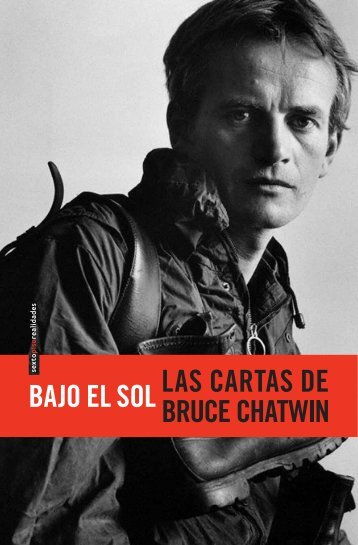 """""""Bajo el sol. Las cartas de Bruce Chatwin"""". - Milenio"""