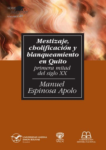 49 Mestizaje,Cholificaci.ARMADO - Repositorio UASB-Digital ...
