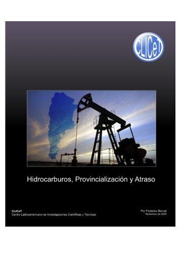 Hidrocarburos, Provincialización y Atraso - Observatorio Petrolero Sur