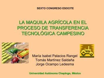 La maquila agrícola, punto de enlace de redes sociales y tecnológicas