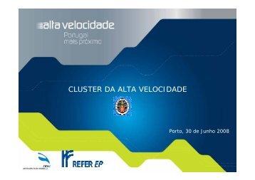 CLUSTER DA ALTA VELOCIDADE - Ordem dos Engenheiros