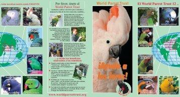 ¡Ayuda a los loros! ¡Ayuda a los loros! - World Parrot Trust