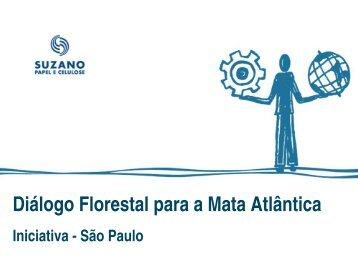 Dialogo Florestal para a Mata Atlantica: Iniciativa -Sao Paulo