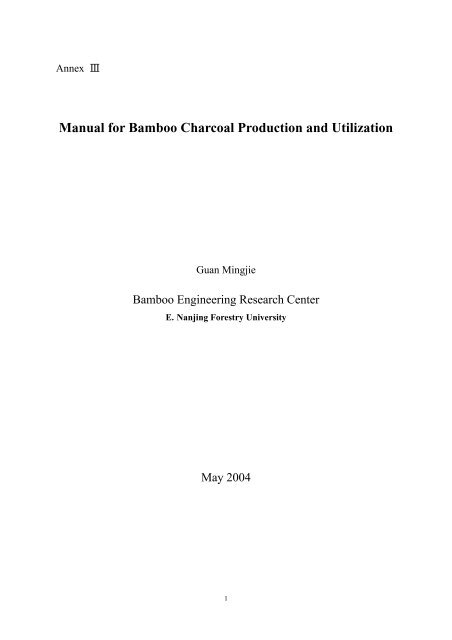 Manual for Bamboo Charcoal Production and Utilization