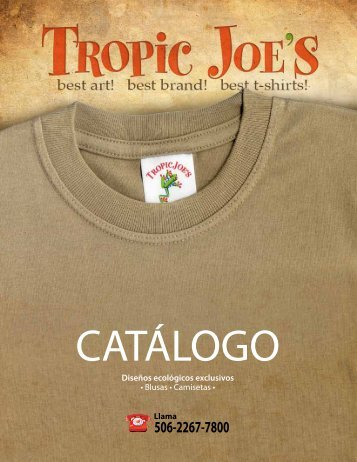 Diseños ecológicos exclusivos • Blusas • Camisetas • - Tropic Joe´s