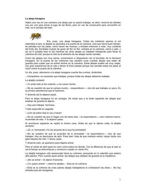 La abeja haragana Había una vez en una colmena una abeja que ...