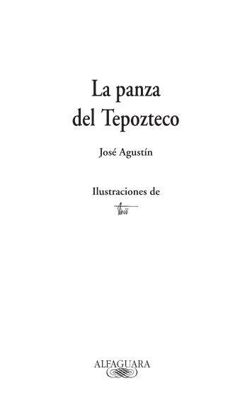 La panza del Tepozteco - Alfaguara Juvenil