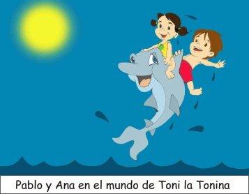 Pablo y Ana en el mundo de Toni la Tonina - Uruguay
