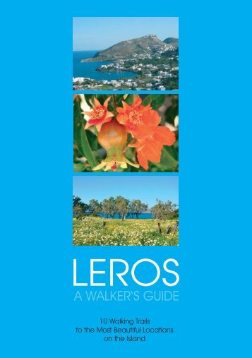 LEROS - A walkers guide