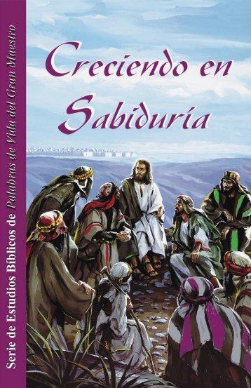 Creciendo en Sabriduria-PDF - Bible-lessons.org
