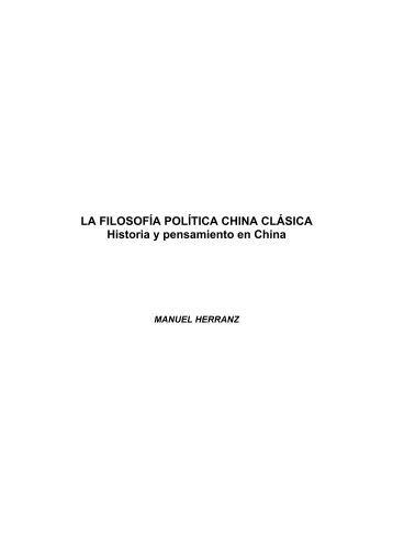 LA FILOSOFÍA POLÍTICA CHINA CLÁSICA Historia y ... - Casa Asia