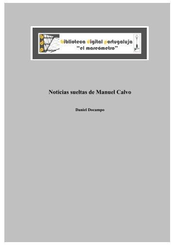Noticias sueltas de Manuel Calvo - biblioteca digital portugaluja