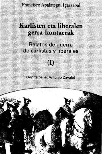 Karlisten eta liberalen gerra-kontaerak , Relatos de ... - Euskaltzaindia