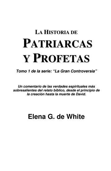 """Descargar el libro """"Patriarcas y Profetas"""" - Hay Un Dios"""