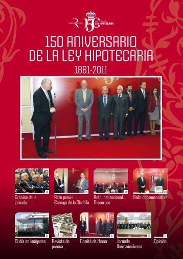 150 aniversario de la ley hipotecaria - Foros del 150 aniversario de ...