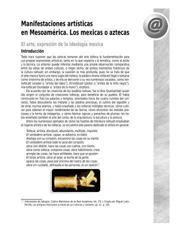 Manifestaciones artísticas en Mesoamérica. Los mexicas ... - Pearson