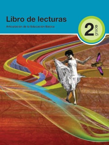 Libro de lecturas - Subsecretaría de Educación Básica - Secretaría ...