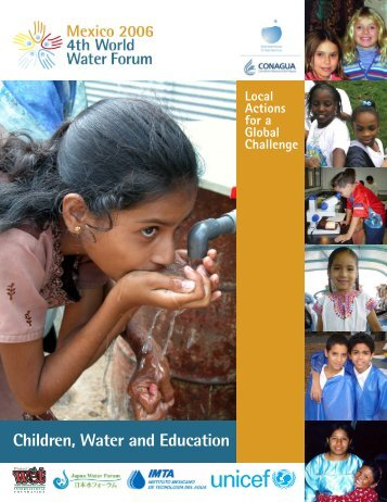 Children, Water and Education - 4th World Water Forum