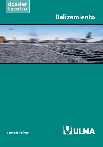 Dossier técnico para Balizamiento - Ulma
