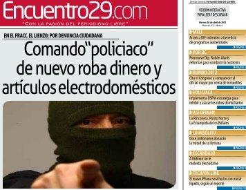 """Comando""""policiaco"""" de nuevo roba dinero y artículos - Encuentro 29"""