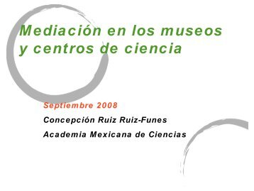 Dia 3 - Concepción Ruiz Ruiz-Funes - Museu da Vida