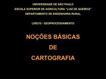 NOÇÕES BÁSICAS DE CARTOGRAFIA - LEB/ESALQ/USP