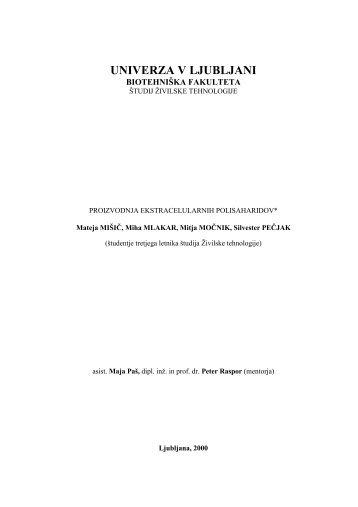 Proizvodnja ekstracelularnih polisaharidov - Univerza v Ljubljani