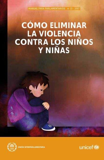 cómo eliminar la violencia contra los niños y niñas - Inter ...
