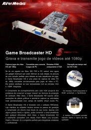 Game Broadcaster HD Grava e transmite jogo de ... - AVerMedia