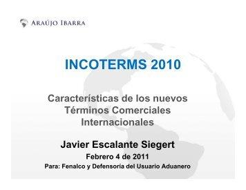INCOTERMS - Charla ARAUJO IBARRA ... - Fenalco Antioquia