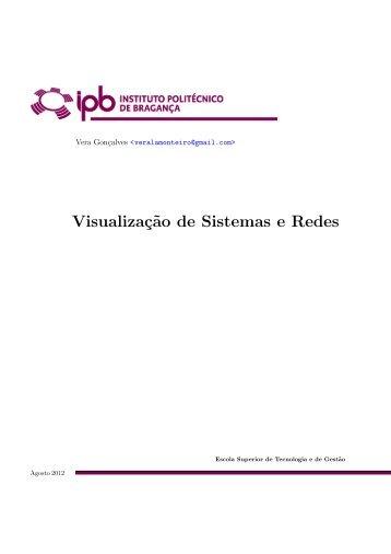 Visualizaç˜ao de Sistemas e Redes - Biblioteca Digital do IPB ...