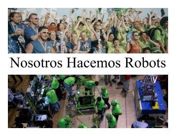 Nosotros Hacemos Robots - Miracle Workerz