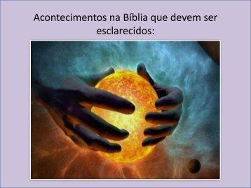 Acontecimentos na Bíblia que devem ser esclarecidos:
