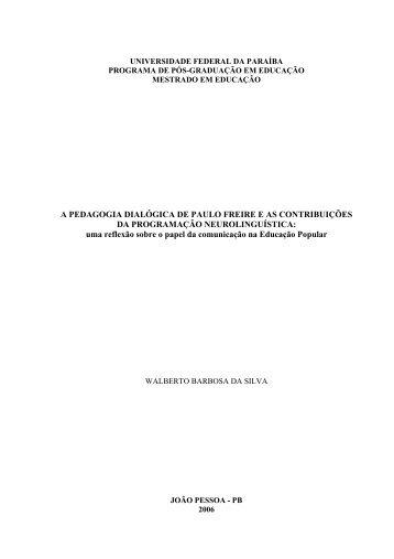 A PEDAGOGIA DIALÓGICA DE PAULO FREIRE E AS ...