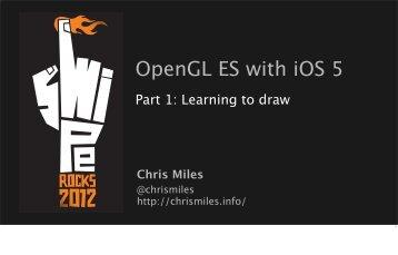 Swipe-2012-Opengl-Es-ios5-Part1