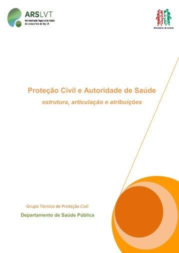 Proteção Civil e Autoridade de Saúde - Adm. Regional de Saude de ...