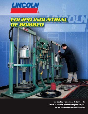 equipo industrial de bombeo equipo industrial de ... - Lincoln Industrial