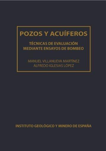 pozos y acuíferos - Instituto Geológico y Minero de España