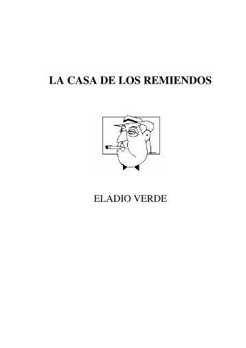 LA CASA DE LOS REMIENDOS - Eladio Verde - Obras completas