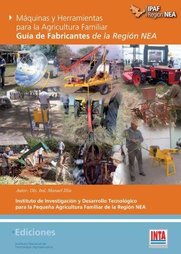 Maquinas y Herramientas para la Agricultura Familiar. Guia ... - INTA